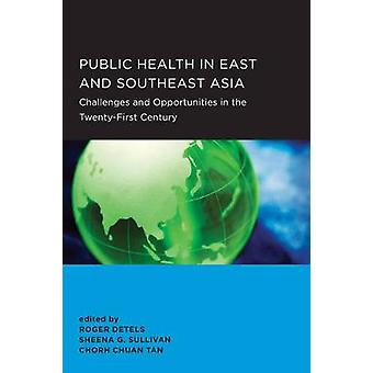 Public Health in East and Southeast Asia