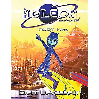 Aoleon The Martian Girl - Science Fiction Saga - Part 2 The Luminess o