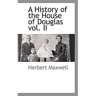 A History of the House of Douglas Vol. II by Sir Herbert Maxwell - 97
