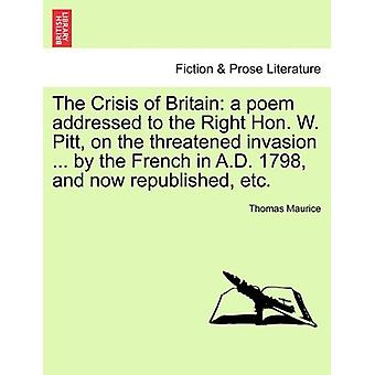 The Crisis of Britain - A Poem Addressed to the Right Hon. W. Pitt - o