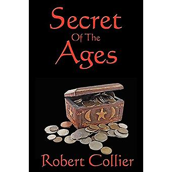 Secret of the Ages by Robert Collier - 9781604590463 Book