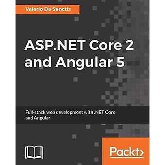 ASP.NET Core 2 and Angular 5 by Valerio De Sanctis - 9781788293600 Bo