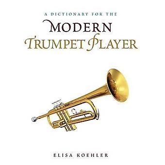 Dizionario per il Trombettista Moderno