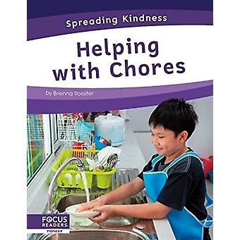 Spreading Kindness Helping with Chores by Brienna Rossiter