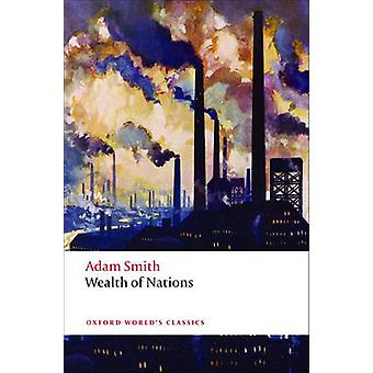 An Inquiry into the Nature and Causes van the Wealth of Nations door Smith & Adam