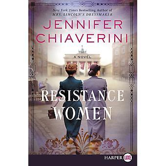 Resistance Women Large Print by Jennifer Chiaverini