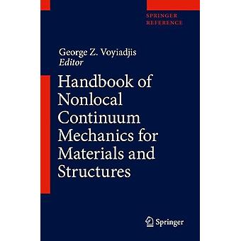Handbook of Nonlocal Continuum Mechanics for Materials and Structures by Edited by George Z Voyiadjis