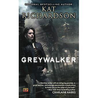 Greywalker by Kat Richardson