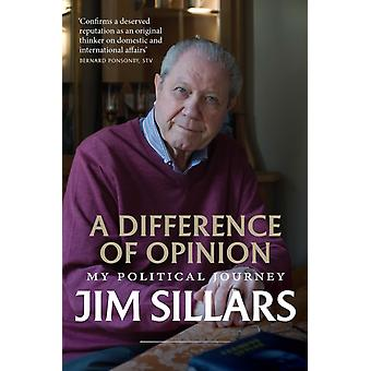 A Difference of Opinion by Jim Sillars
