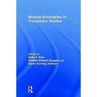 Verschieben von Grenzen in Der Translation Sübersetzungswissenschaft