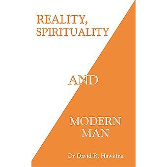Reality Spirituality and Modern Man