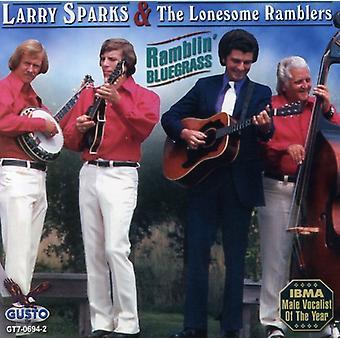 Larry Sparks - importación de USA de Ramblin Bluegrass [CD]