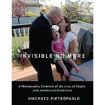 Onzichtbaar No More - een fotografische kroniek van het leven van mensen wi