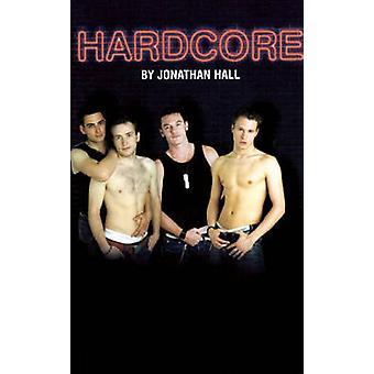 Hardcore Jonathan Hall - 9781840024937 kirja