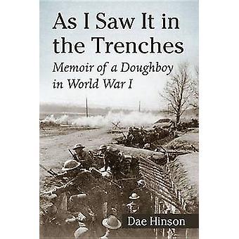 وكما رأيت أنها في الخنادق-مذكرات جندي من المشاة في الحرب العالمية الأولى بمد