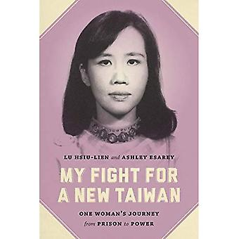 Mijn strijd voor een nieuwe Taiwan: de reis van een vrouw uit de gevangenis aan de macht