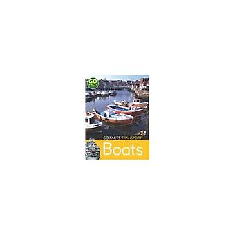 Transport: Boats (Go Facts) (Go Facts)