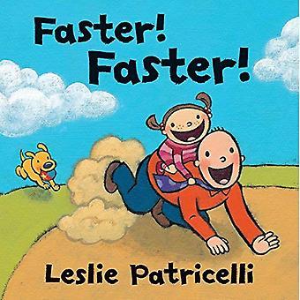 Plus vite! Plus vite!