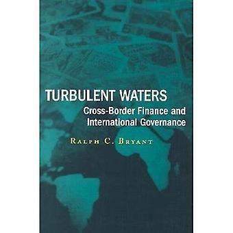 Stormiga vatten: Gränsöverskridande finansiering och internationellt styre