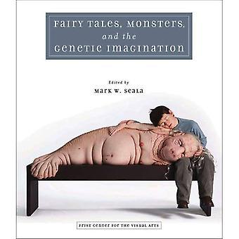 Sagor, monster och genetiska fantasin
