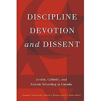 Discipline, toewijding en dissidentie