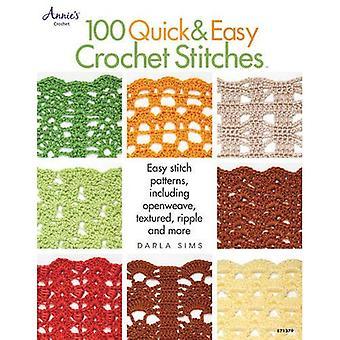 100 Quick & Easy Crochet Stitches