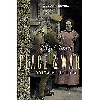 Paz e guerra: Grã-Bretanha em 1914 (viagem no tempo)