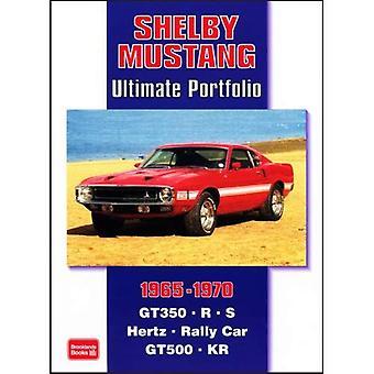 Shelby Mustang Ultimate Portfolio 1965-1970