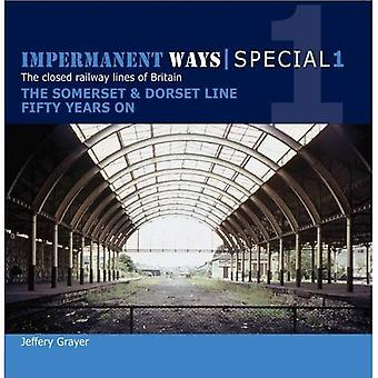 Obeständig sätt Special 1: Somerset & Dorset linje femtio år på