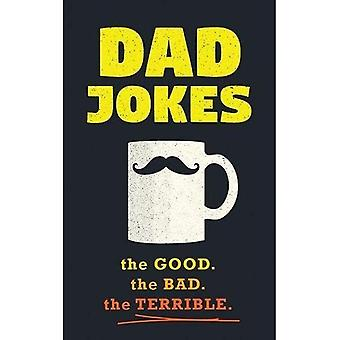 Dad Jokes: Good, Clean Fun� for All Ages!