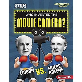 Wie de uitvinder van de filmcamera?: Edison vs. Friese-Greene (stam Smackdown (Alternator Books (TM)))
