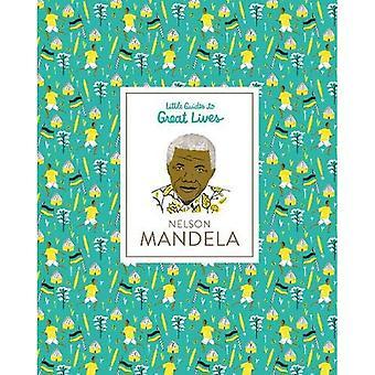 Nelson Mandela weinig voor grote leven gidsen