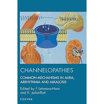 Channelopathies by LehmannHorn & F.