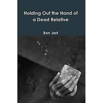 Halten Sie die Hand eines toten Verwandten von Jost & Ron