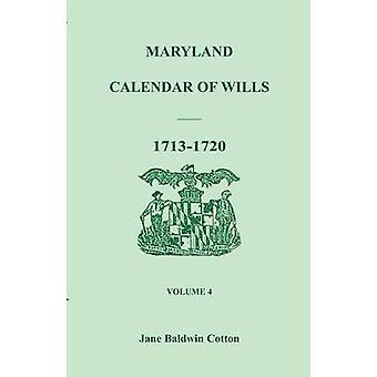 Maryland kalender over testamenter bind 4 17131720 af bomuld & Jane Baldwin