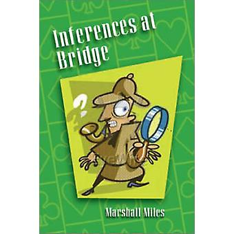 Inferences at Bridge by Miles & Marshall