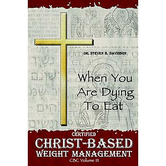 ChristBased Weight Management by DavidSon & Dr. Steven B.