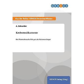 Krebsmedikamente von Schneider & A.
