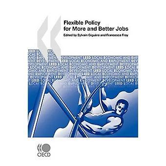 Lokale economische beleid en het werkgelegenheidsbeleid ontwikkeling Leed flexibele voor meer en betere banen door de OESO Publishing