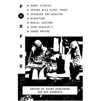 Foxfire 2 by Eliot Wigginton - 9780385022675 Book