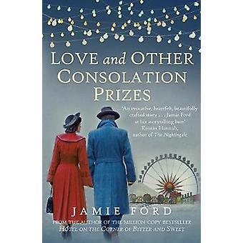Kärlek och andra tröst priser av Jamie Ford-9780749022419 bok