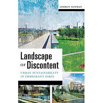 Landscape of Discontent - Urban Sustainability in Immigrant Paris by A