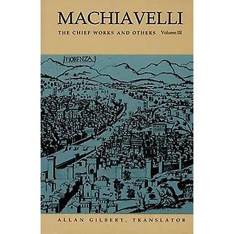 Machiavelli - de Chief werken en anderen door Gilbert - Allan (TRN) / Mac