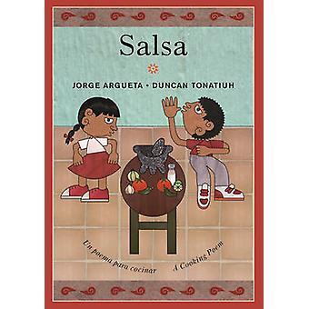 Salsa by Jorge Argueta - Duncan Tonatiuh - 9781773060033 Book