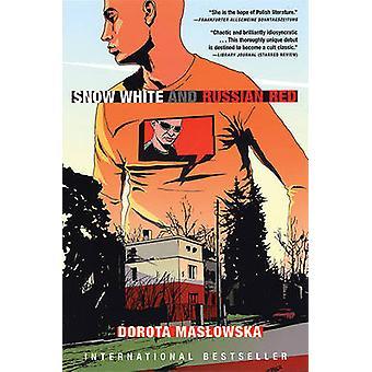Snow White and Russian Red by Dorota Masowska - Dorota Maslowska - Be