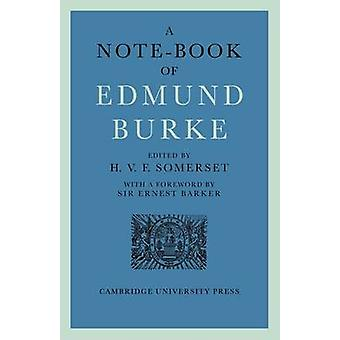 A Note-book of Edmund Burke by H. V. F. Somerset - 9780521247061 Book