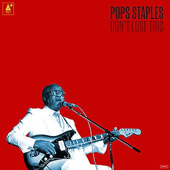 Pops Staples - Dont Lose This [Vinyl] USA import