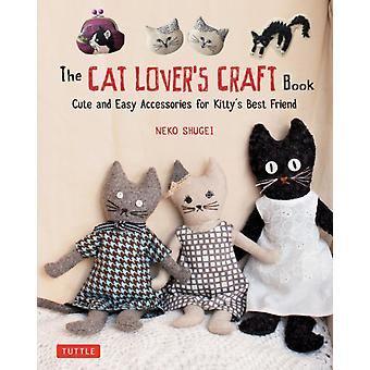 Cat Lovers Craft Book by Crafty Cat Lovers