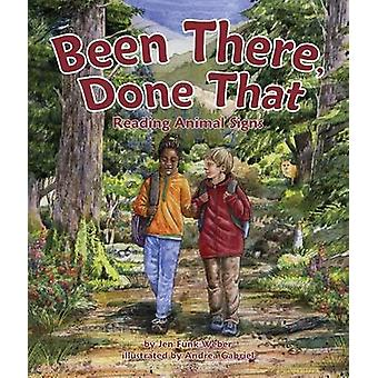 Been There - Done That - Reading Animal Signs by Jen Weber - Andrea Ga