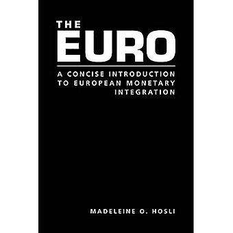 EURO : Une Introduction Concise à la monnaie unique de l'Europe
